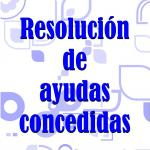 Resolución ayudas concedidas