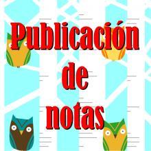 Publicación de notas de la tercera evaluación y final